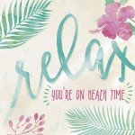 Framed-rRelax Your on Beach Time