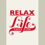 Block Mount Relax Life Takes Time
